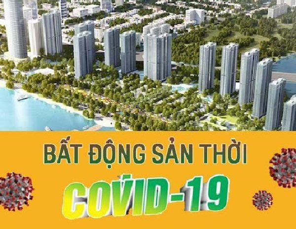 bất động sản thời covid-19