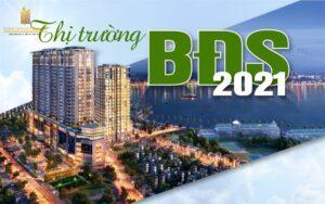 Toàn Cảnh Thị Trường Bất Động Sản Việt Nam Quý I/2021 Có Gì Nổi Bật?