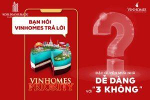 """Vinhomes Priority – Chính Sách Ưu Đãi Mua Nhà """"3 Không"""""""